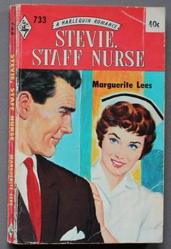 STEVIE STAFF NURSE. ( Harlequin # 733 in the Original Vintage Collectible HARLEQUIN Mass Market P...