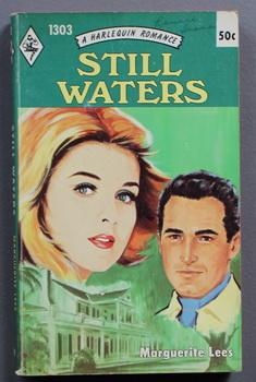 STILL WATERS. ( Harlequin # 1303 in the Original Vintage Collectible HARLEQUIN Mass Market Paperb...