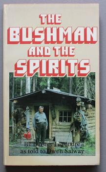 THE BUSHMAN AND THE SPIRITS. ( Canadian Indian alcoholic and his journey to recovery.)
