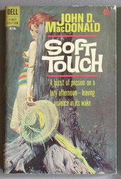 SOFT TOUCH. (Dell First Edition Book #K116 )