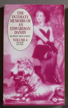 THE INTIMATE MEMOIRS OF AN EDWARDIAN DANDY: Mountjoy, Rupert.