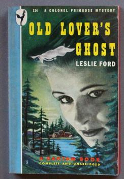 Old Lover's Ghost - Colonel Primrose Mystery.: Ford, Leslie (Pseudonym