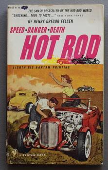 HOT ROD. (1958 - Bantam Book #A1892: Felsen, Henry Gregor