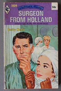 Surgeon From Holland (1970; (Book #1409 in the Vintage Harlequin Paperbacks series)
