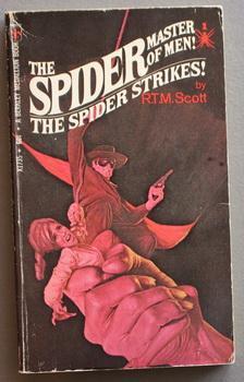 1 - the SPIDER STRIKES! (First Book: Scott, R.T.M. (Reginald