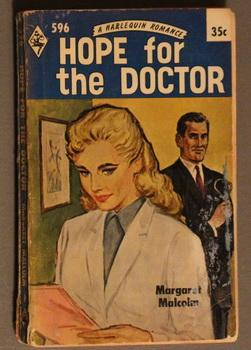 HOPE FOR THE DOCTOR ( Harlequin # 596 in the Original Vintage Collectible HARLEQUIN Mass Market P...