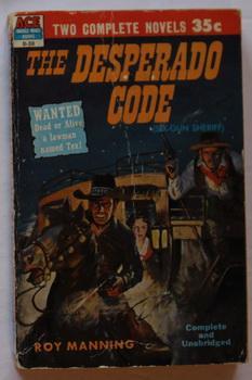 "The Desperate Code"" AKA ""Six-Gun Sheriff"" ////: Manning, Roy ////"