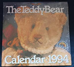 THE TEDDY BEAR 1994 WALL CALENDAR 12 months . - Featuring the Winners of the 1993 Teddy Bear Cale...
