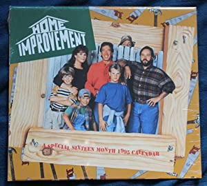HOME IMPROVEMENT 1995 WALL CALENDAR - a Special 16 months Calendar. (includes 13 Feature images)