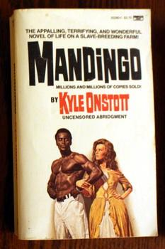 MANDINGO. (First Book #1 / One in: ONSTOTT, KYLE (Inspired