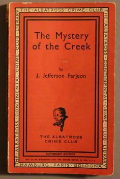 THE MYSTERY OF THE CREEK. (The Albatross: Farjeon, J. {Joseph}