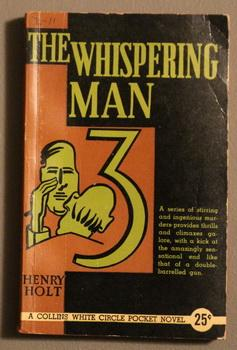 THE WHISPERING MAN. (Canadian Collins White Circle Pocket Edition # 70 )