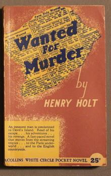 WANTED FOR MURDER. (Canadian Collins White Circle Pocket Edition # 106 )