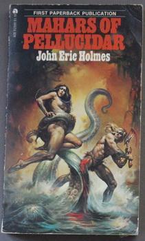 Mahars of Pellucidar.: HOLMES, JOHN ERIC