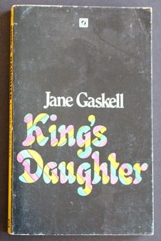 King's Daughter.: GASKELL, JANE.