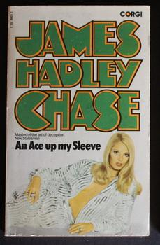 AN ACE UP MY SLEEVE.: Chase, James Hadley.