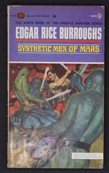 SYNTHETIC MEN OF MARS. (Book #9 in: Burroughs, Edgar Rice.