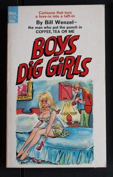 BOYS DIG GIRLS (Dell #0778; 9/1969; Sexy: WENZEL, William /