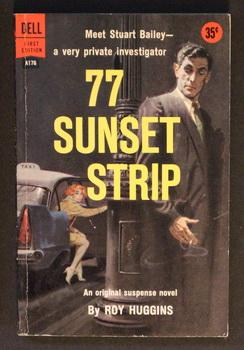 77 SUNSET STRIP. - TV Series; (Dell Book # A176 ).;