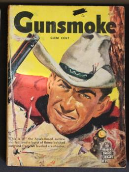 GUNSMOKE By Clem Colt. (1951; Readers'- Choice Library #29-- Pulp Digest Magazine )