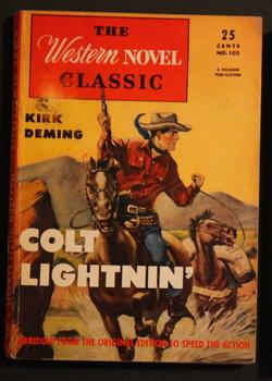 THE WESTERN NOVEL CLASSIC. (1946; #102 ; -- Pulp Digest Magazine ) - COLT LIGHTNIN' By Kirk Deming;