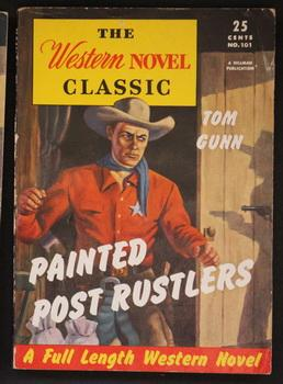 THE WESTERN NOVEL CLASSIC. ( 1946; #101 ; -- Pulp Digest Magazine ) - PAINTED POST RUSTLERS By To...