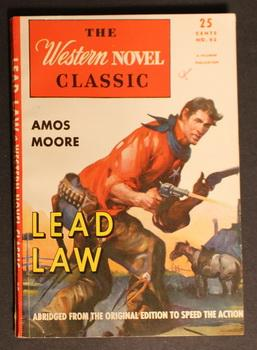 THE WESTERN NOVEL CLASSIC. ( 1946; #93 ; -- Pulp Digest Magazine ) - LEAD LAW By Amos Moore;