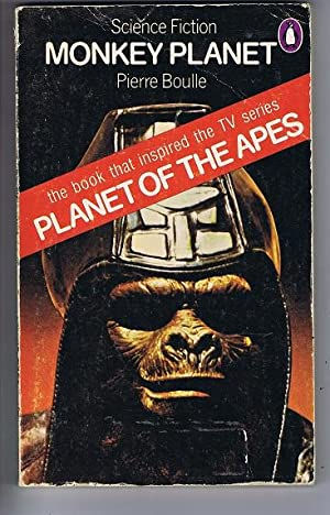 """MONKEY PLANET. (Later Retitled """"Planet of the: Boulle, Pierre. (Translated"""