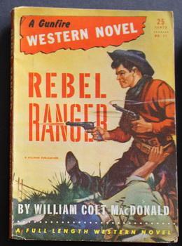 A GUNFIRE WESTERN NOVEL ( 1943; #11: William Colt MacDonald