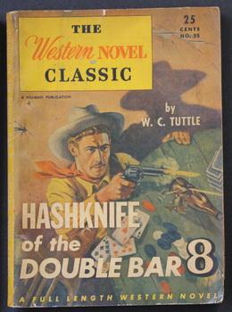 THE WESTERN NOVEL CLASSIC. ( No Date,: W.C. Tuttle.