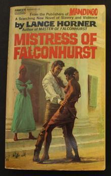 MISTRESS TO FALCONHURST. (Book #8 / Eight: Horner, Lance. (based
