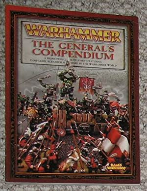 Warhammer: The General's Compendium - Promotional Supplement Featuring Campaigns, Scenarios & Mor...