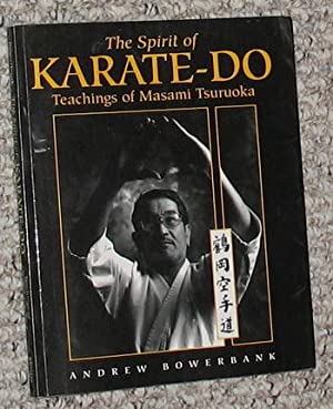Spirit of Karate-Do : Teachings of Masami Tsuruoka.