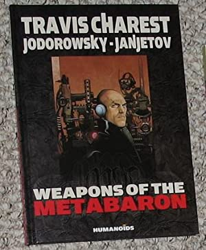 HUMANOIDS -- Weapons of the Metabaron -: Jodorowsky, Alexandro.