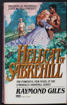 Hellcat of Sabrehill (Slavery/ Old South);