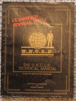 The U.N.C.L.E. Technical Manual: Volume Two, Communications: Magee, Glenn A.