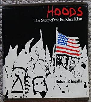 Hoods: The Story of the Ku Klux Klan