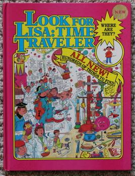 Look for Lisa: Time Traveller (Where Are They? Series)