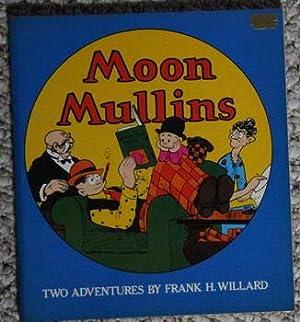 MOON MULLINS: Two Adventures - Comic Newspaper: Willard, Frank H,