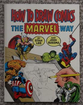 How to Draw Comics Marvel Way: Buscema, John. Lee,