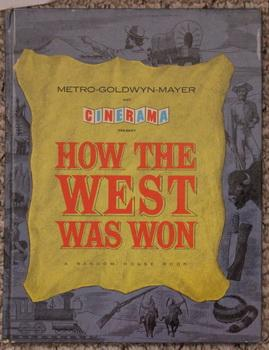 Metro-Goldwyn-Mayer and Cinerama Present: HOW THE WEST