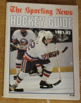 1981-82 Hockey Guide The Sporting News (Front Cover features; Mike Bossy; Back Cover features; ...