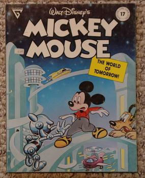 Walt Disney's Mickey Mouse in the World of Tomorrow (Gladstone Comic Album Series #17)