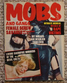 MOBS AND GANGS - Volume 2 #2; April 1978 - New Chinese Killer Gangs. Murder Senior Citizens;;