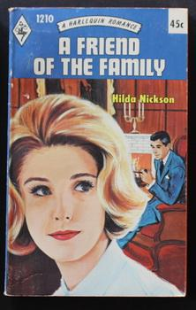 A Friend Of The Family (Vintage HARLEQUIN Paperback #1210) )