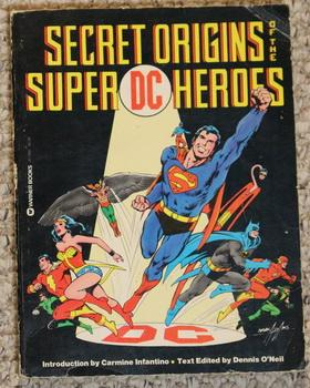 SECRET ORIGINS OF THE SUPER DC HEROES - Softcover Edition.