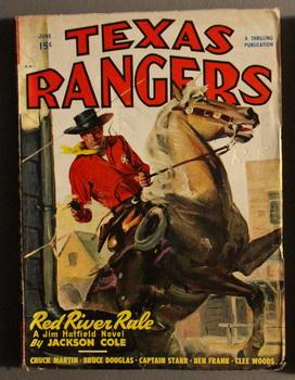 TEXAS RANGERS, (Western Pulp magazine). - June, 1948. >> Jim Hatfield Ace Texas Ranger in Red Riv...