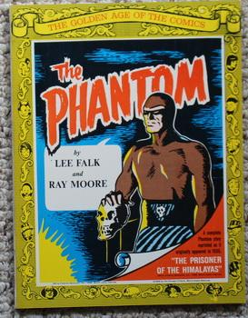 The Golden Age of the Comics -- The Phantom. The Prisoner of the Himalayas. - Complete Phantom St...
