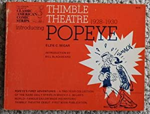 THIMBLE THEATRE POPEYE , 1928 - 1930 -Complete First Year of the Daily Strip - Classic American C...