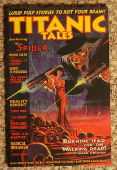 """Titanic Tales, Featuring """"The Spider"""" #1.: Allan Gross, Frank"""